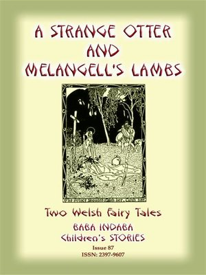 cover image of TWO WELSH TALES--A Strange Otter and Melangell's Lambs